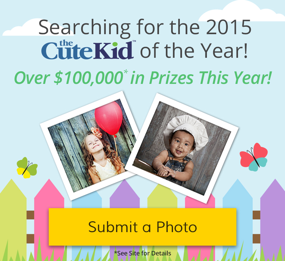 Be the CuteKid of the Year - Submit a Photo